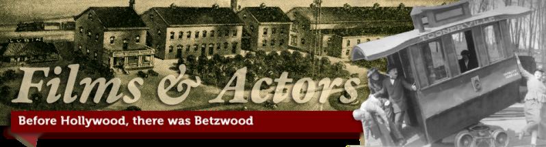 betzwood movie database � betzwood film archive