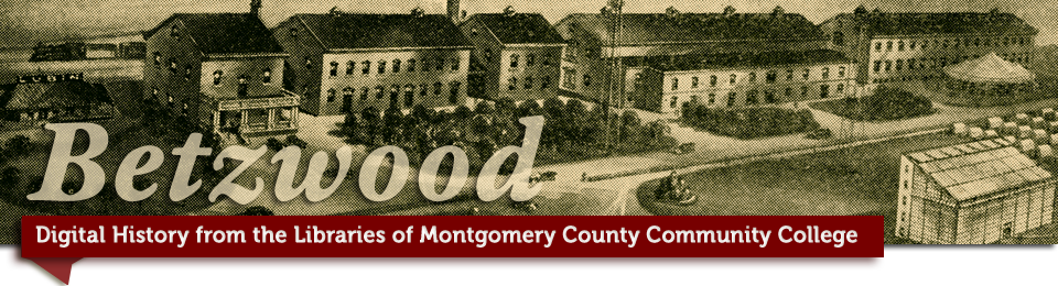 Betzwood Film Archive: Libraries at Montgomery County Community College